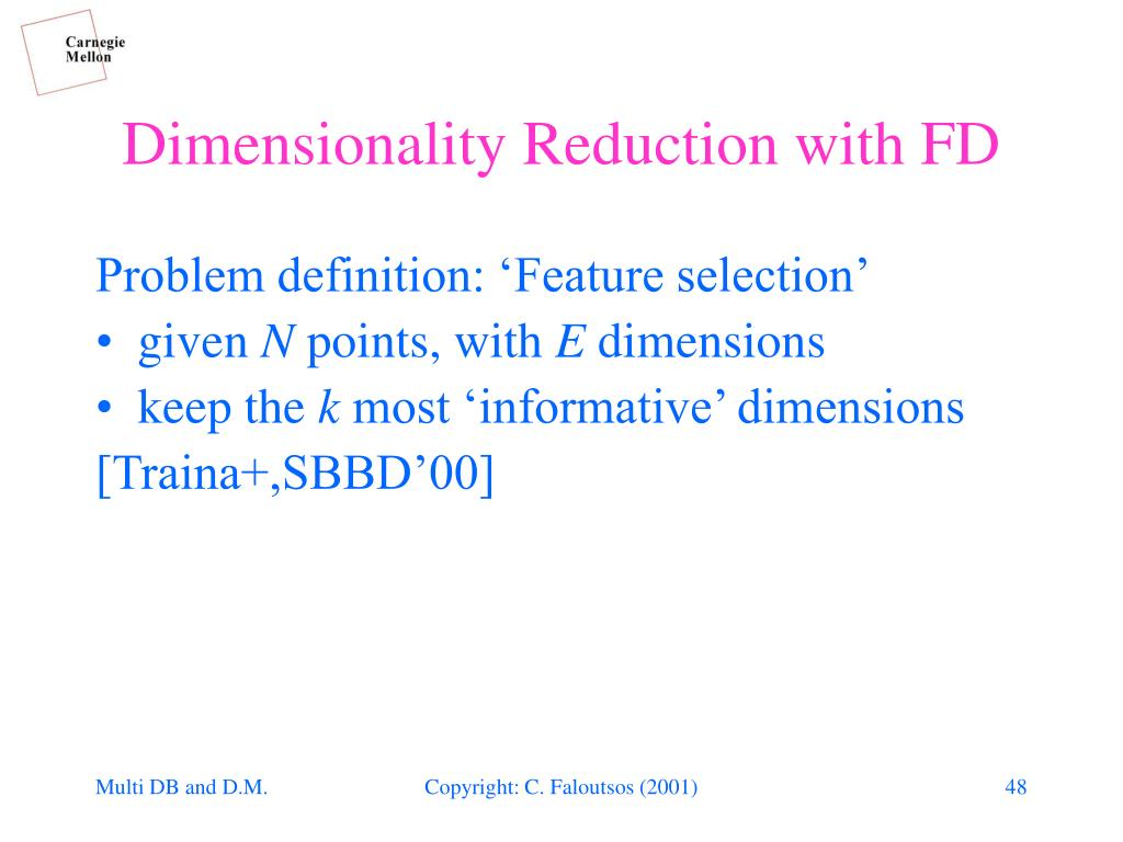 Dimensionality Reduction with FD