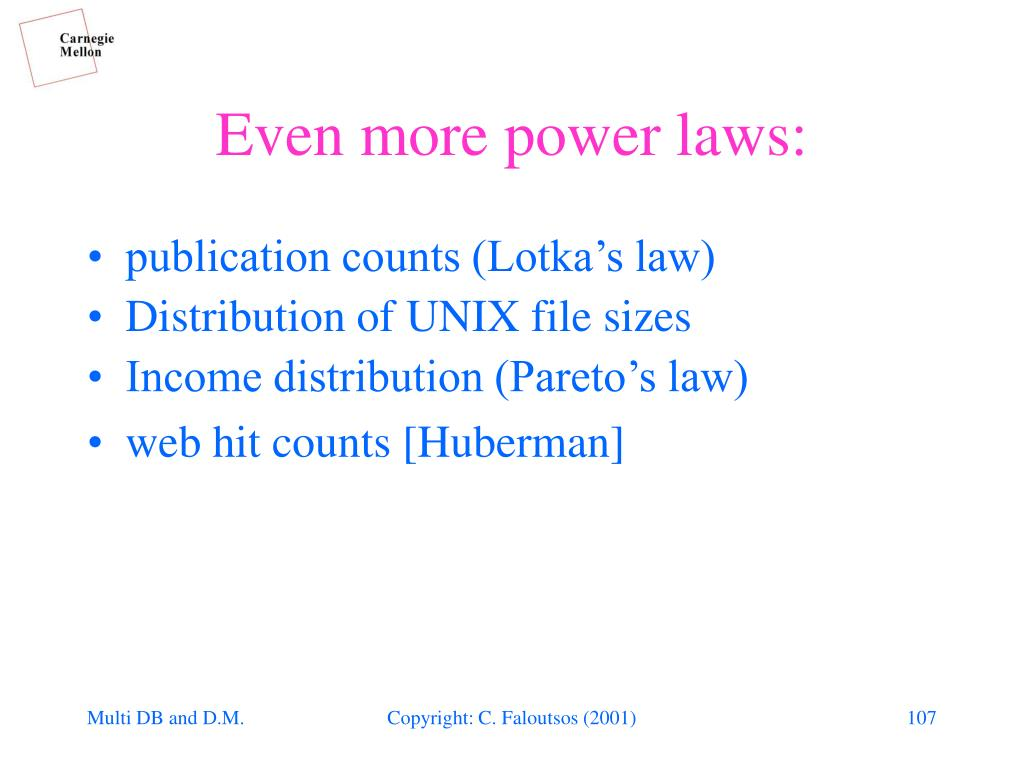 Even more power laws: