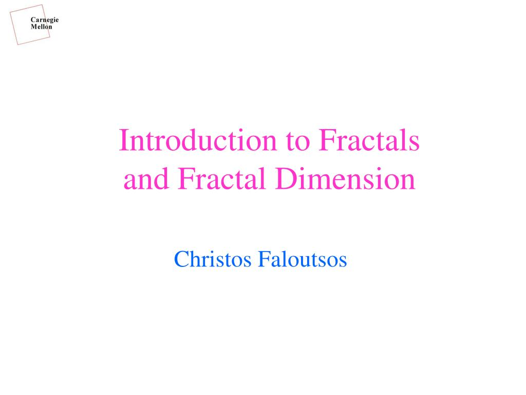 Introduction to Fractals