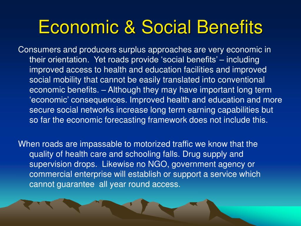 Economic & Social Benefits