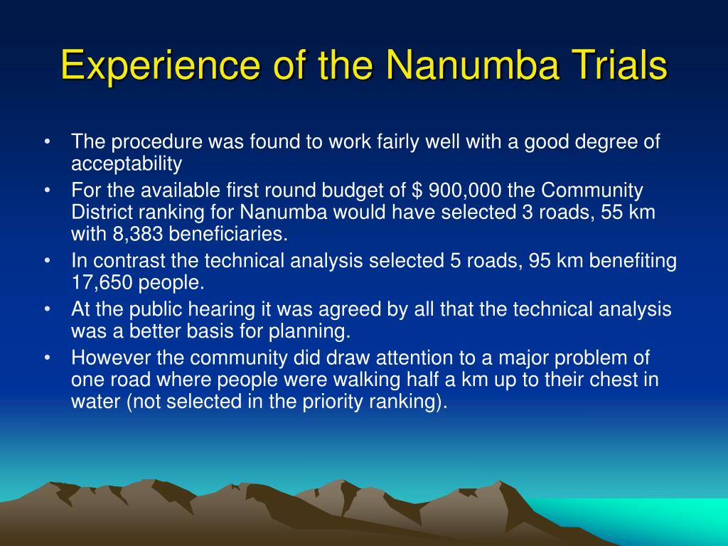 Experience of the Nanumba Trials