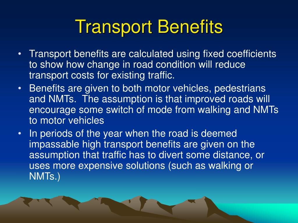 Transport Benefits