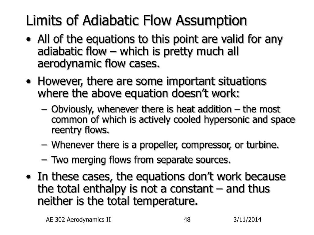 Limits of Adiabatic Flow Assumption