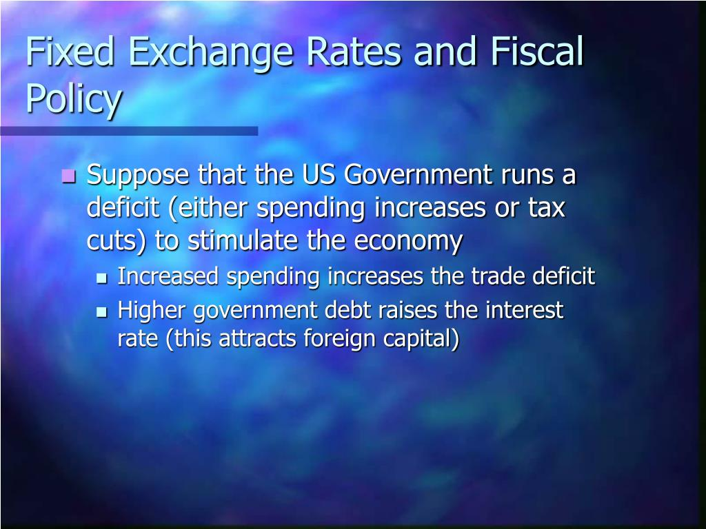 Fixed Exchange Rates and Fiscal Policy