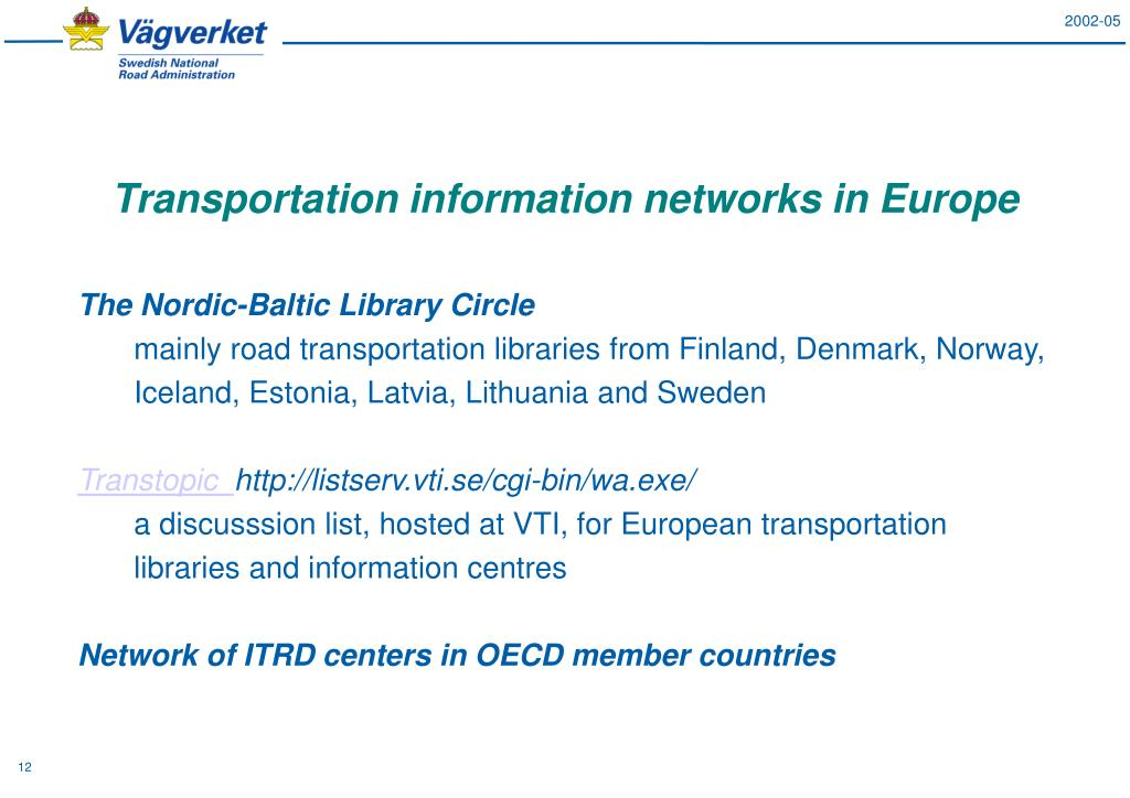 Transportation information networks in Europe