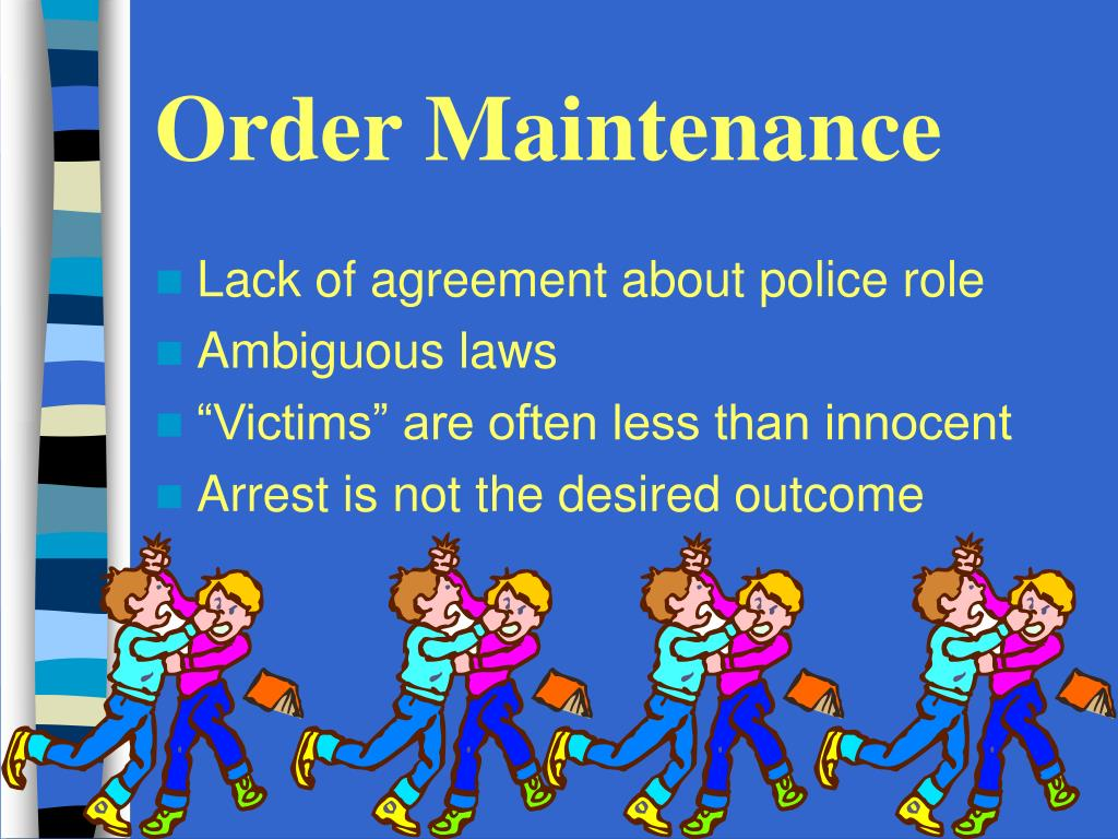 Order Maintenance