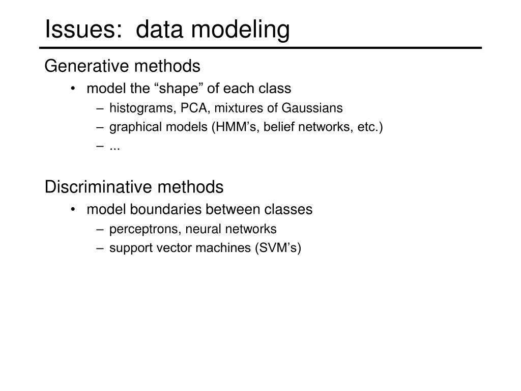 Issues:  data modeling