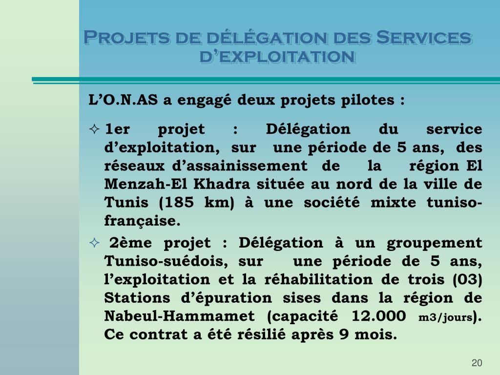 Projets de délégation des Services d'exploitation