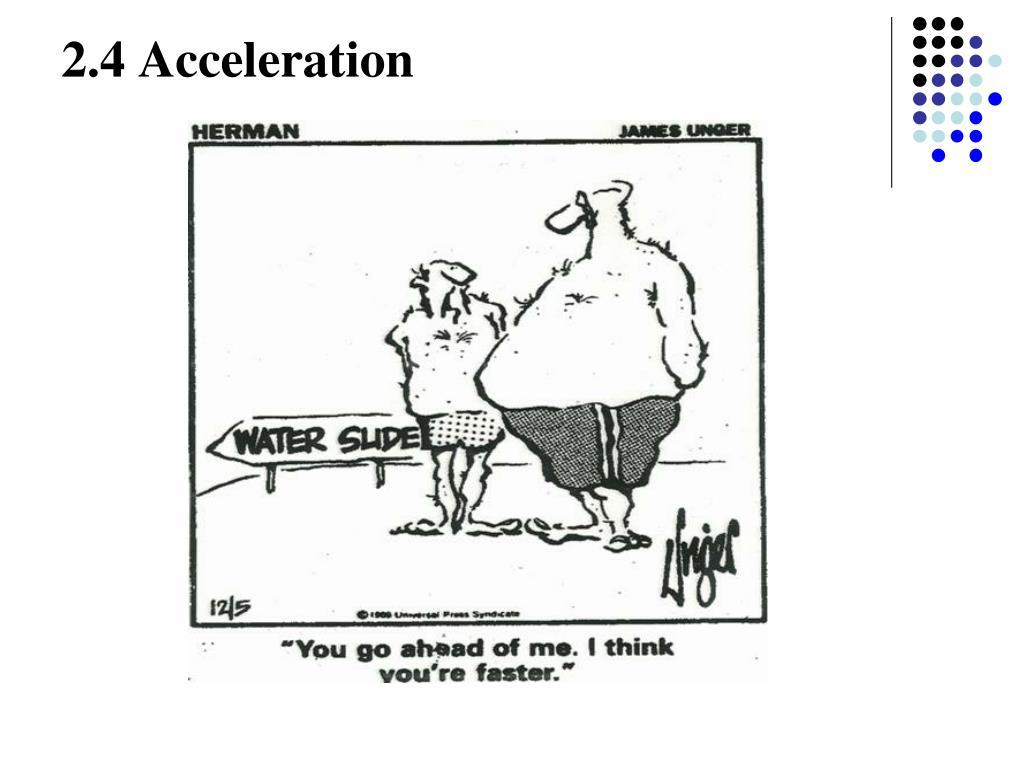 2.4 Acceleration