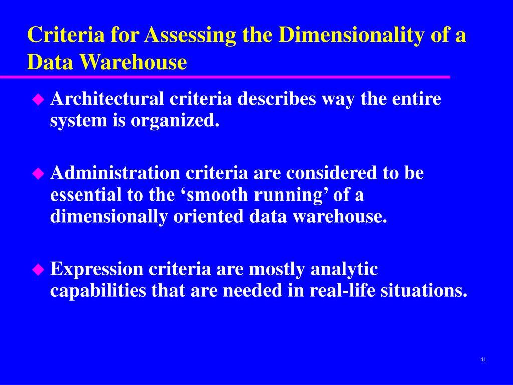 Criteria for Assessing the Dimensionality of a Data Warehouse