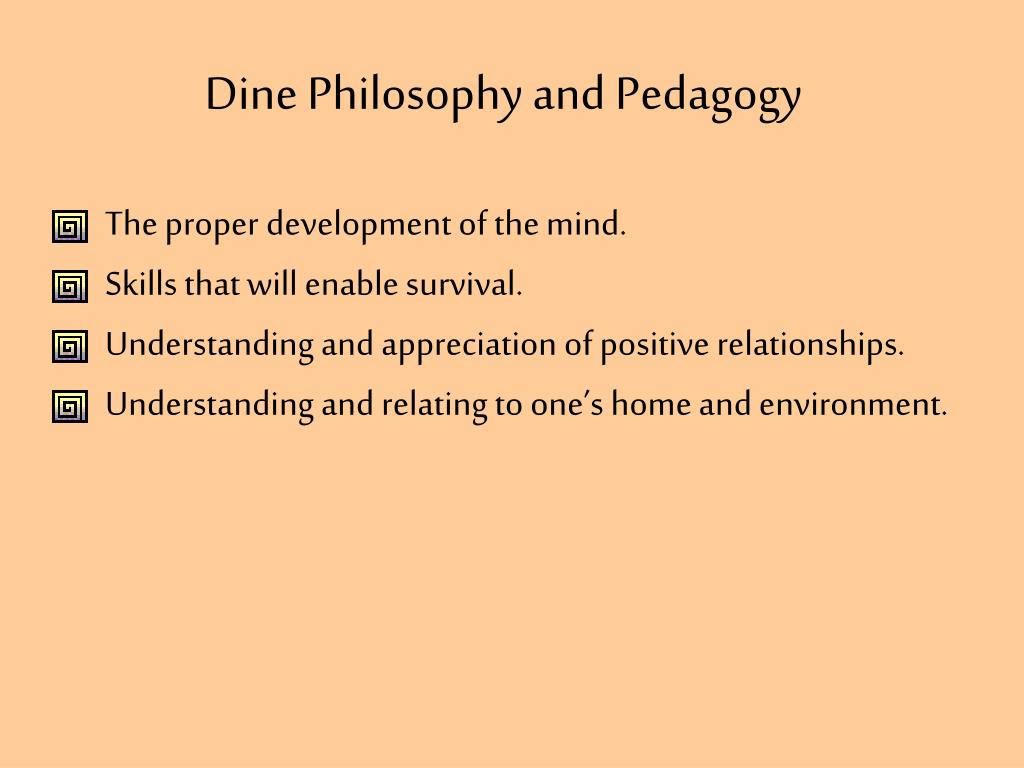 Dine Philosophy and Pedagogy