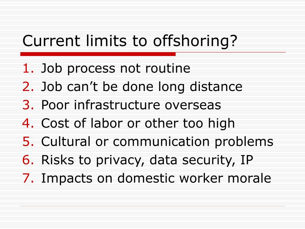 Current limits to offshoring?