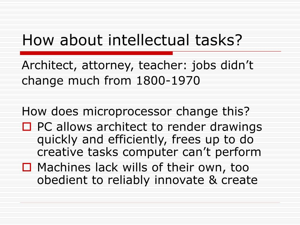 How about intellectual tasks?