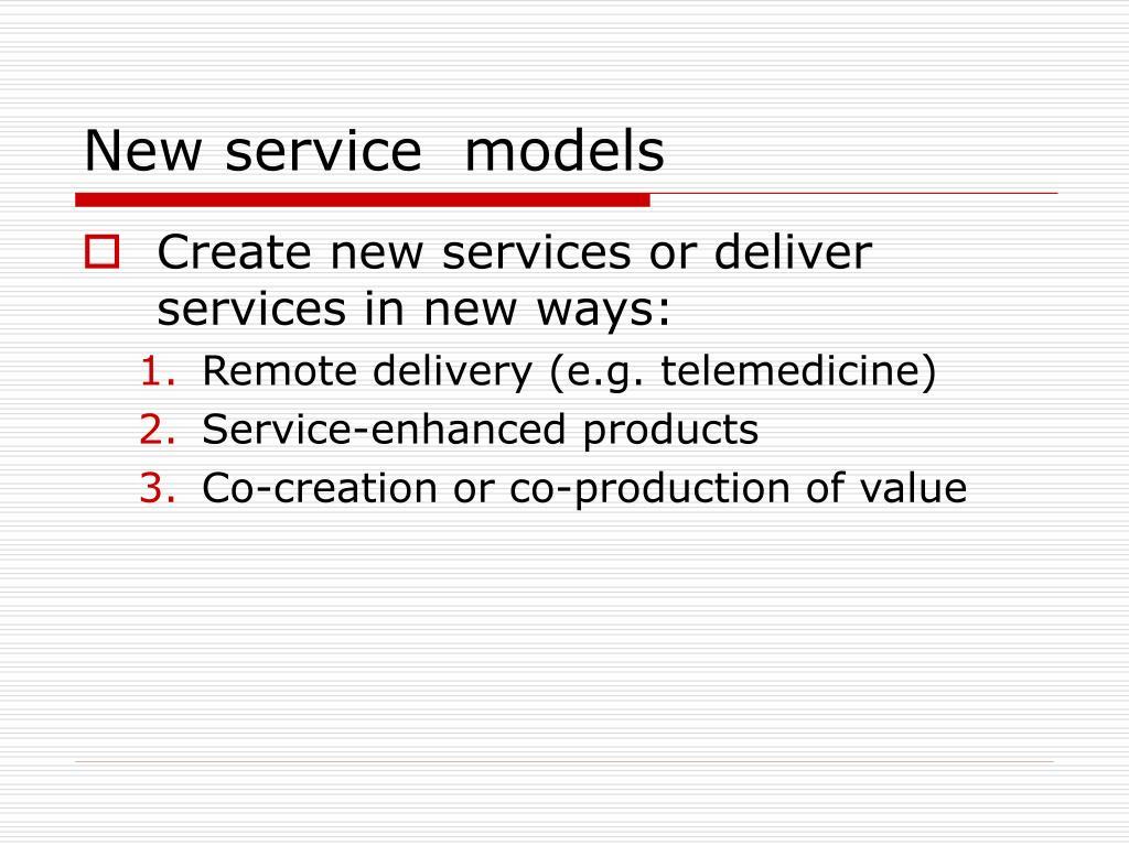New service  models