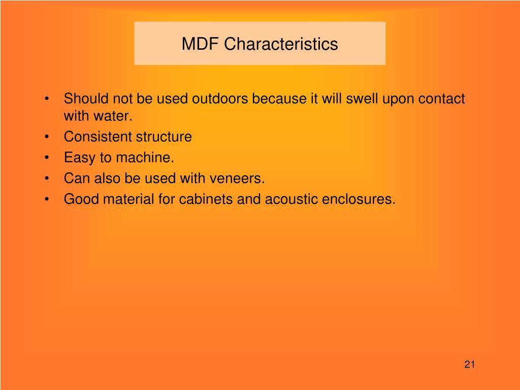 MDF Characteristics