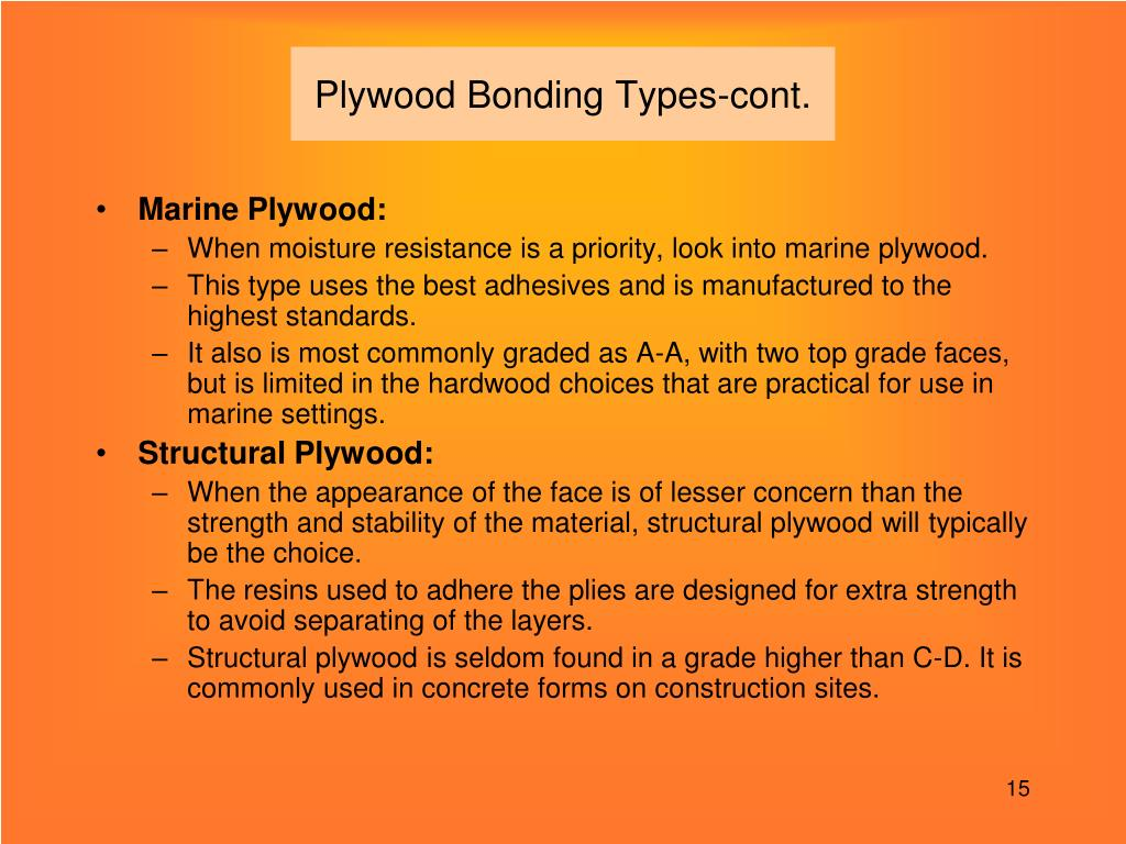 Plywood Bonding Types-cont.