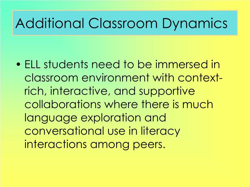 Additional Classroom Dynamics