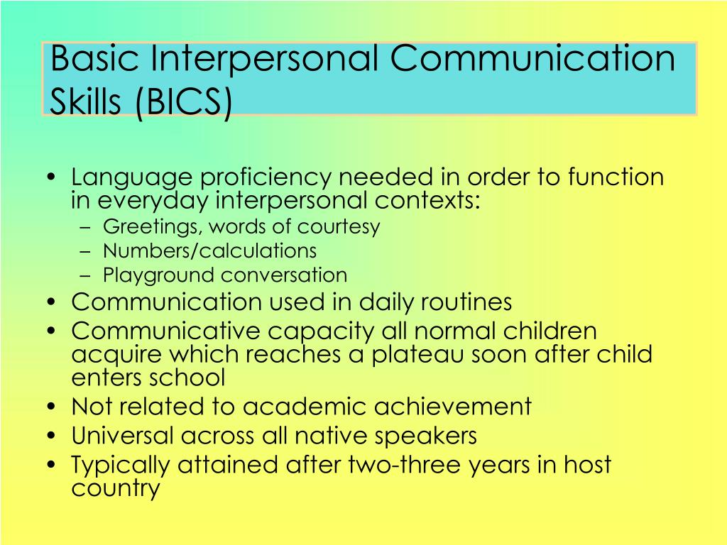 Basic Interpersonal Communication Skills (BICS)