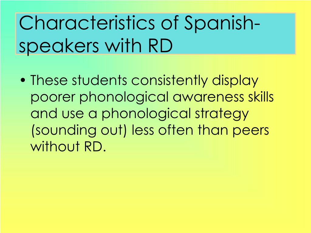 Characteristics of Spanish-speakers with RD