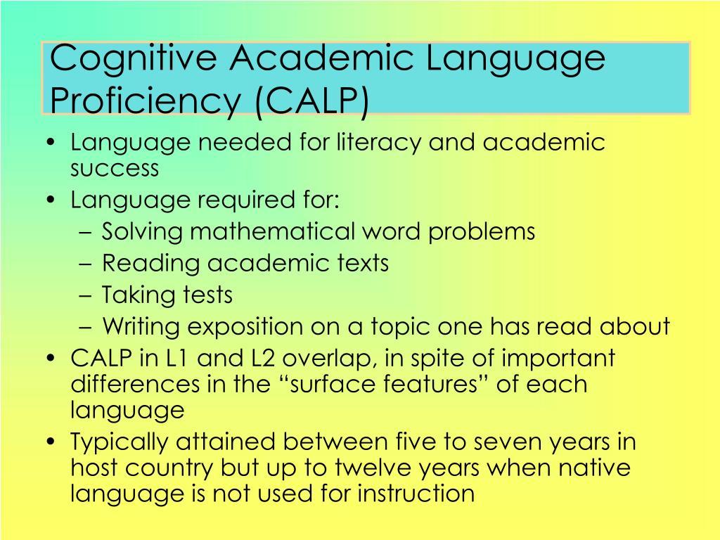 Cognitive Academic Language Proficiency (CALP)