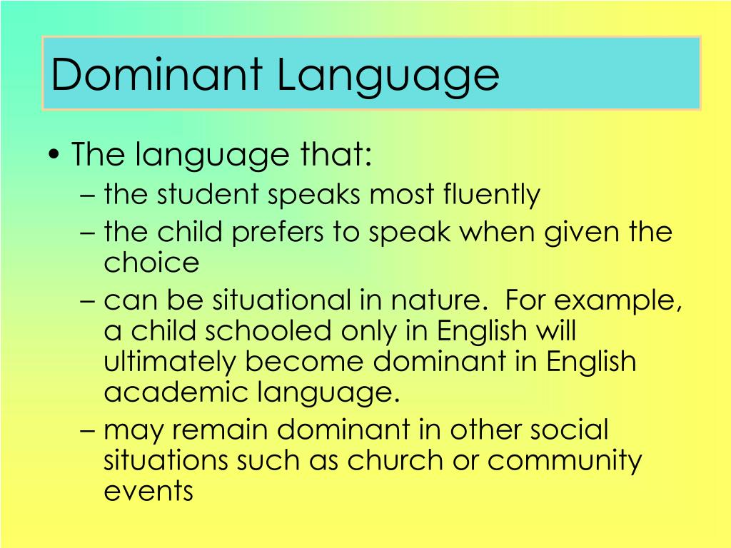 Dominant Language