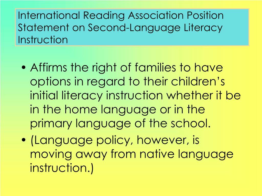 International Reading Association Position Statement on Second-Language Literacy Instruction
