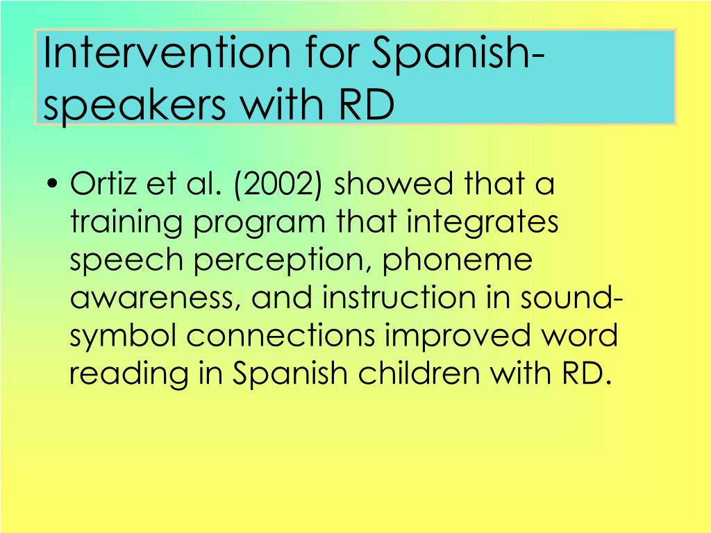 Intervention for Spanish-speakers with RD