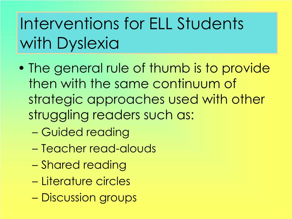 Interventions for ELL Students with Dyslexia
