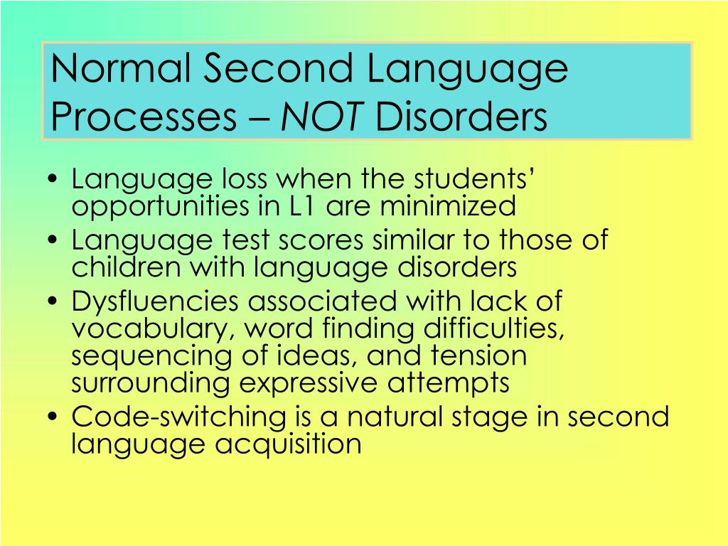 Normal Second Language Processes –