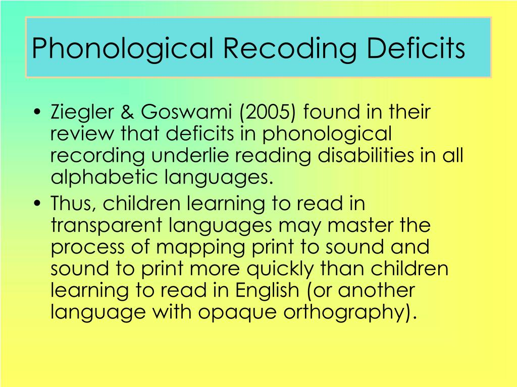 Phonological Recoding Deficits