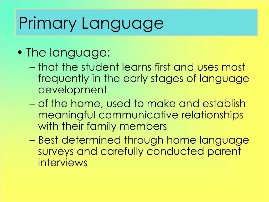 Primary Language