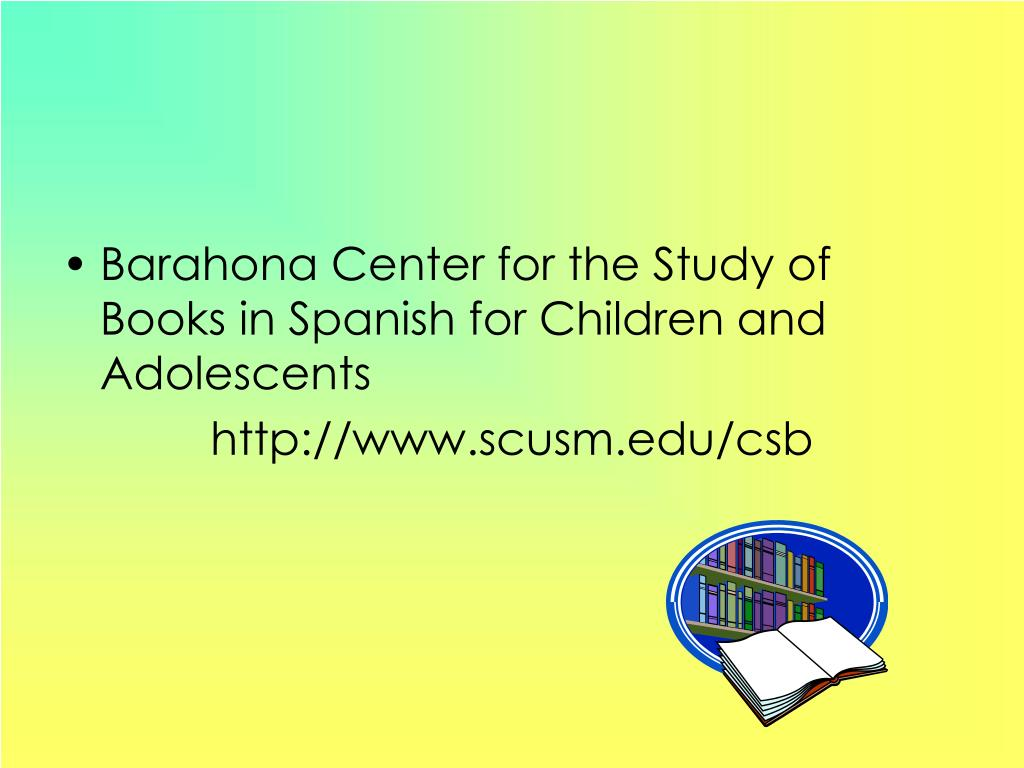 Barahona Center for the Study of Books in Spanish for Children and Adolescents