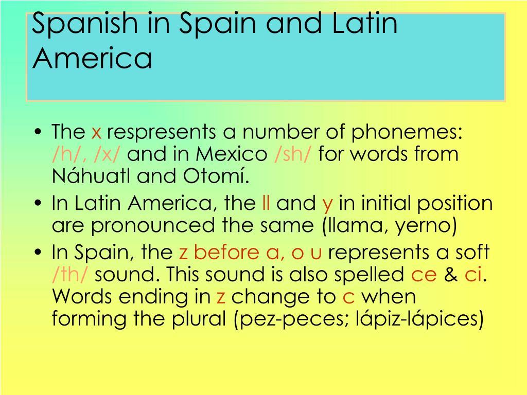 Spanish in Spain and Latin America
