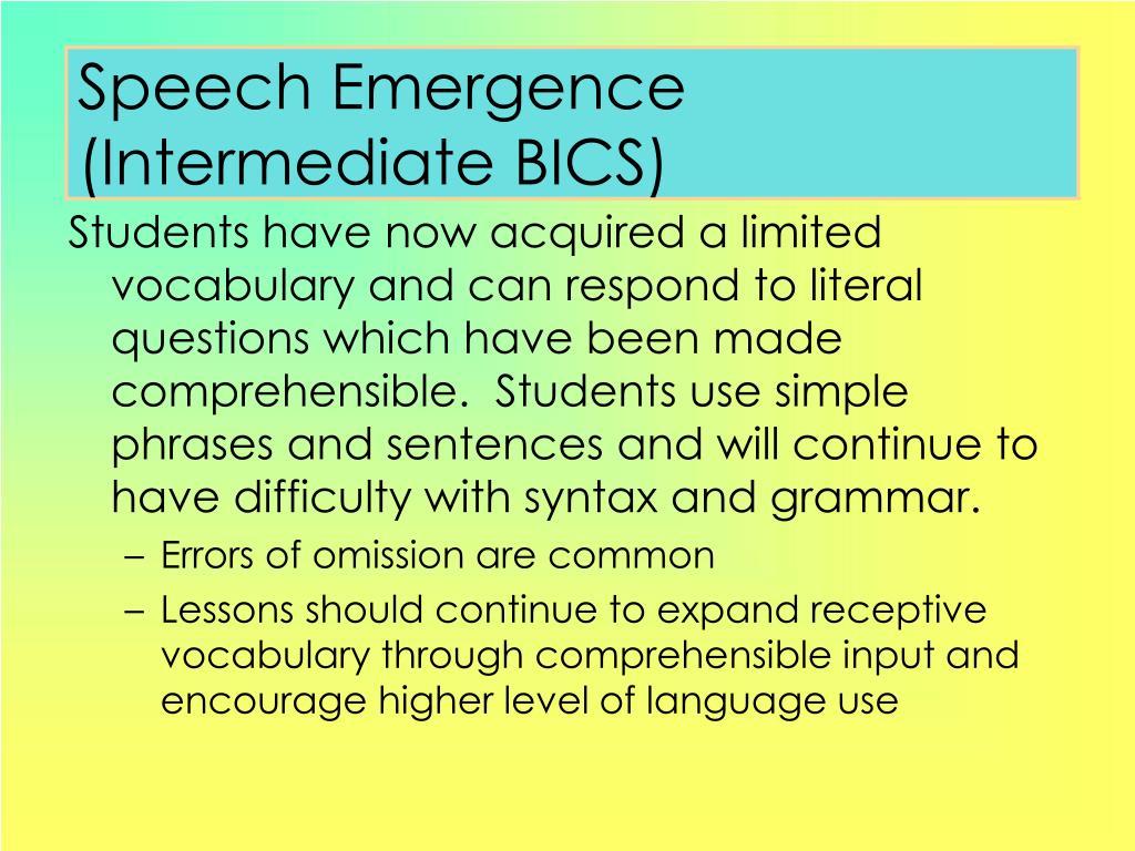 Speech Emergence (Intermediate BICS)