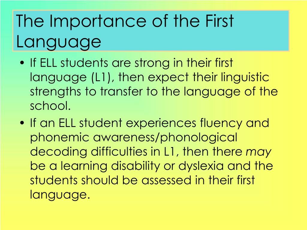 The Importance of the First Language