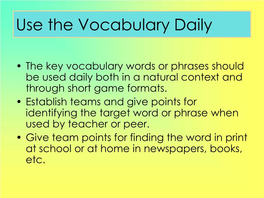 Use the Vocabulary Daily