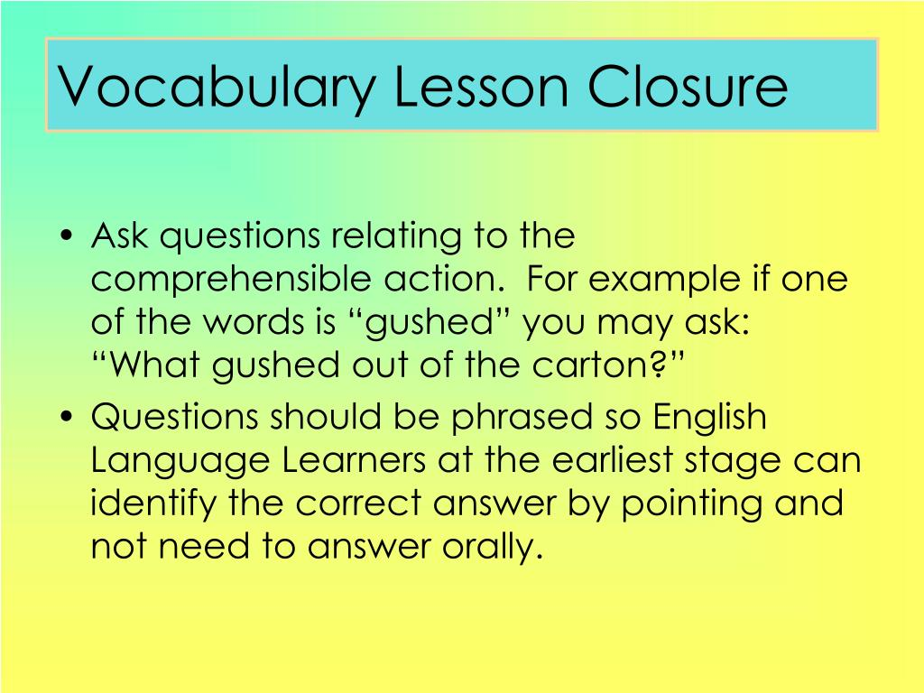 Vocabulary Lesson Closure