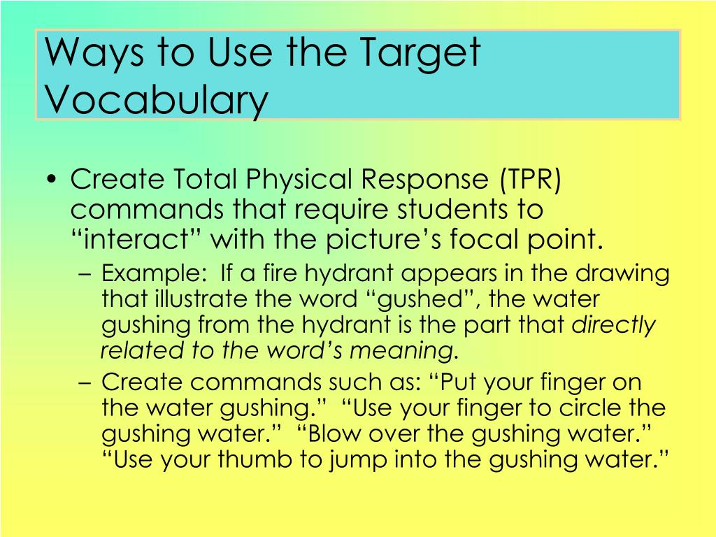 Ways to Use the Target Vocabulary