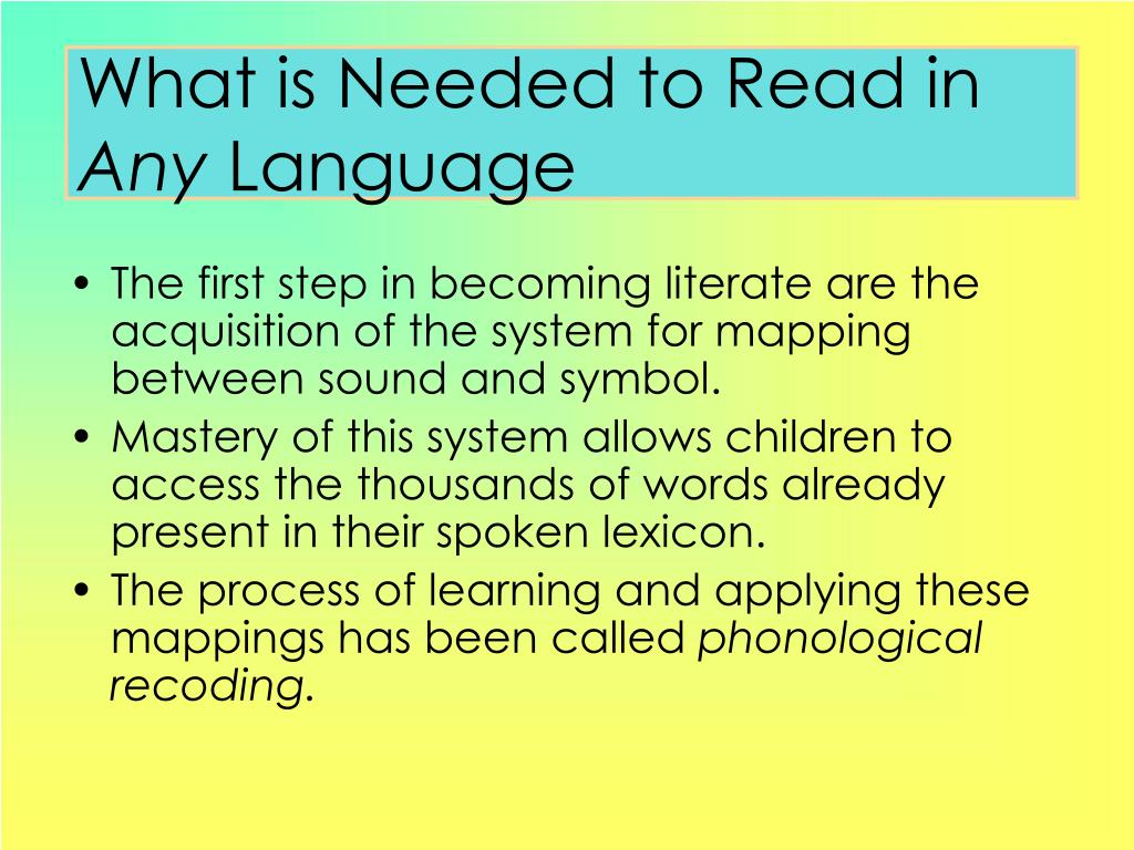 What is Needed to Read in