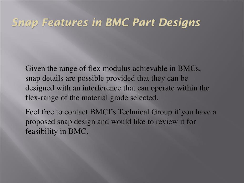 Snap Features in BMC Part Designs