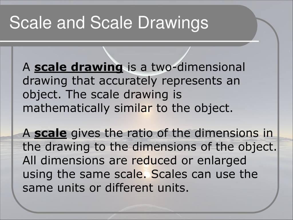 Scale and Scale Drawings
