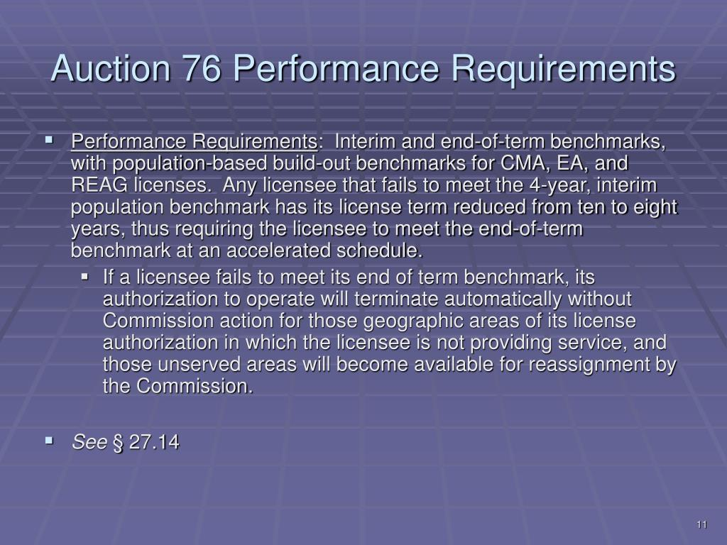 Auction 76 Performance Requirements