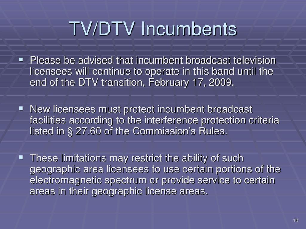 TV/DTV Incumbents
