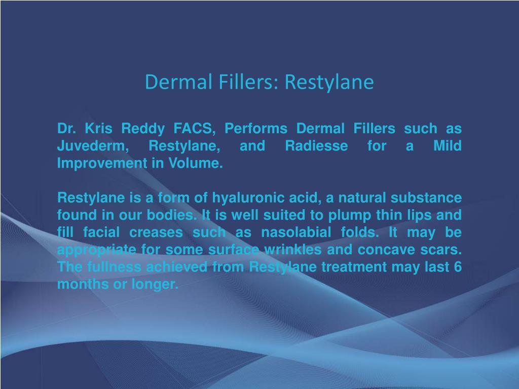 Dermal Fillers: Restylane