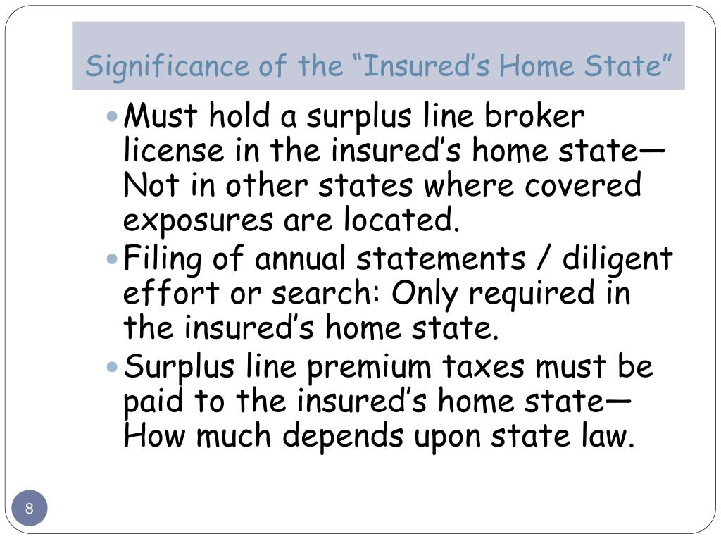 "Significance of the ""Insured's Home State"""