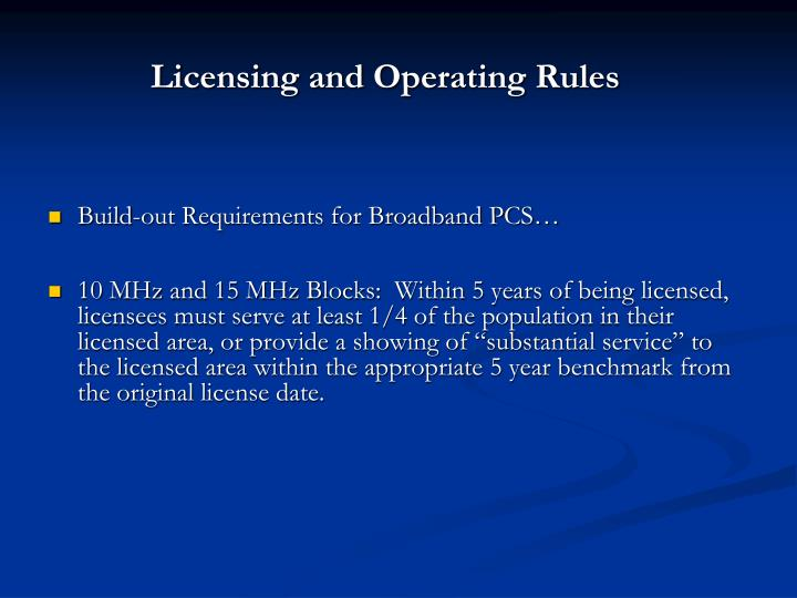 Licensing and Operating Rules