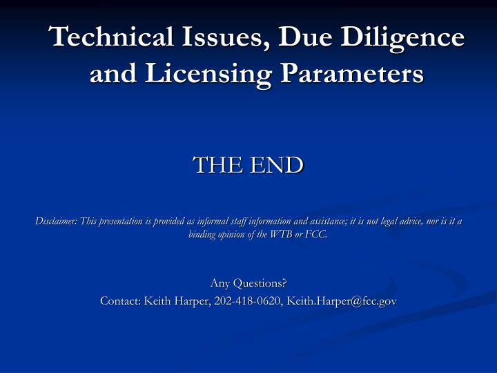 Technical Issues, Due Diligence and Licensing Parameters