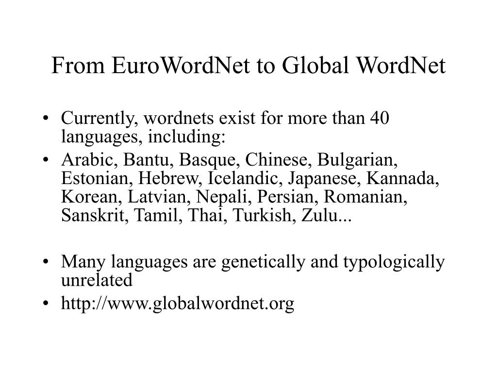 From EuroWordNet to Global WordNet