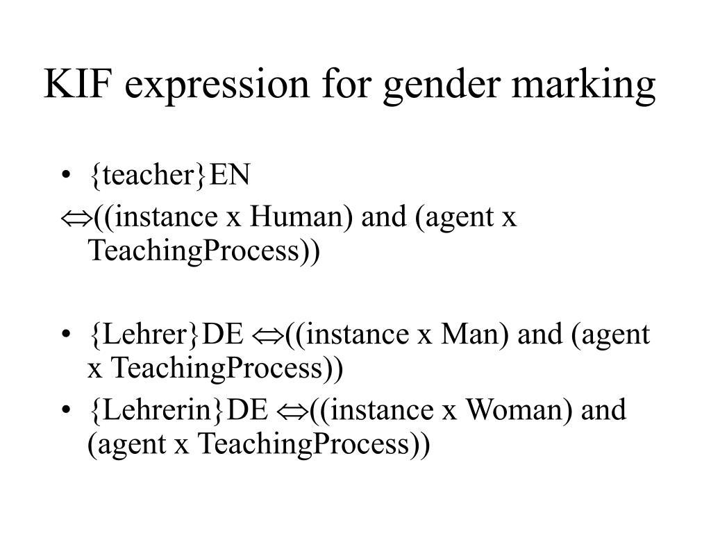KIF expression for gender marking