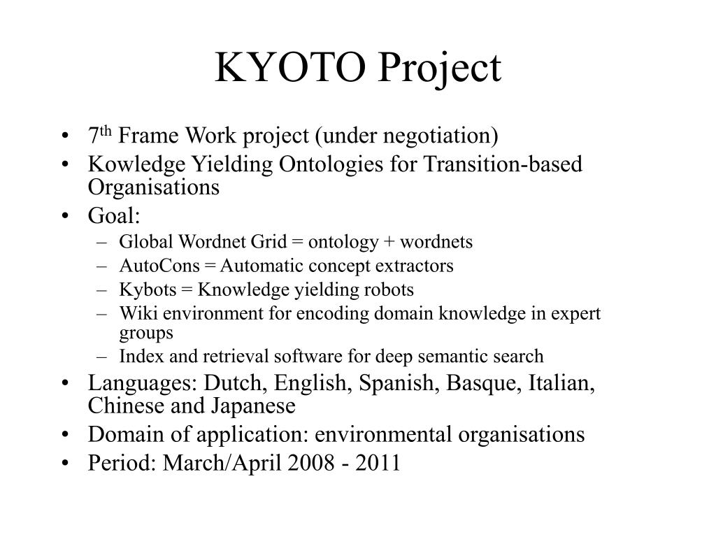 KYOTO Project